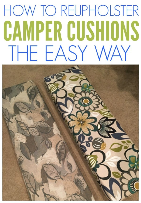 How To Reupholster Camper Cushions The Easy Way Organization Obsessed