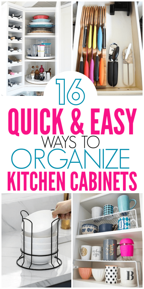 16 Genius Ways To Organize Kitchen Cabinets