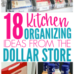 Kitchen Organizing Ideas From The Dollar Store