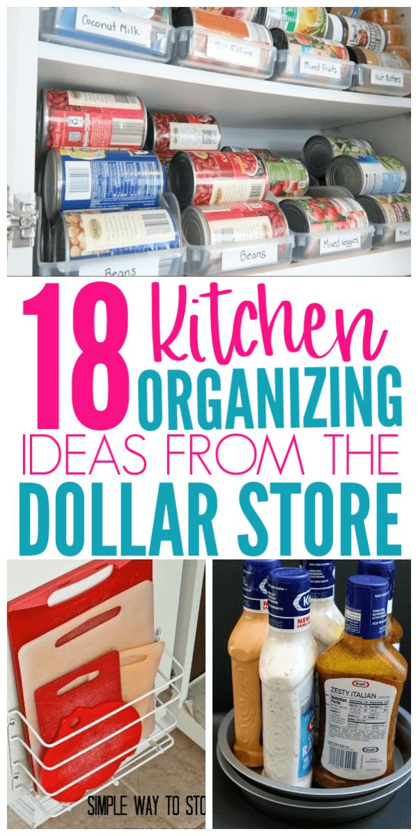 18 Genius Kitchen Organizing Ideas From The Dollar Store