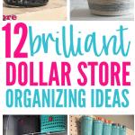 12 Brilliant Dollar Store Organizing Ideas