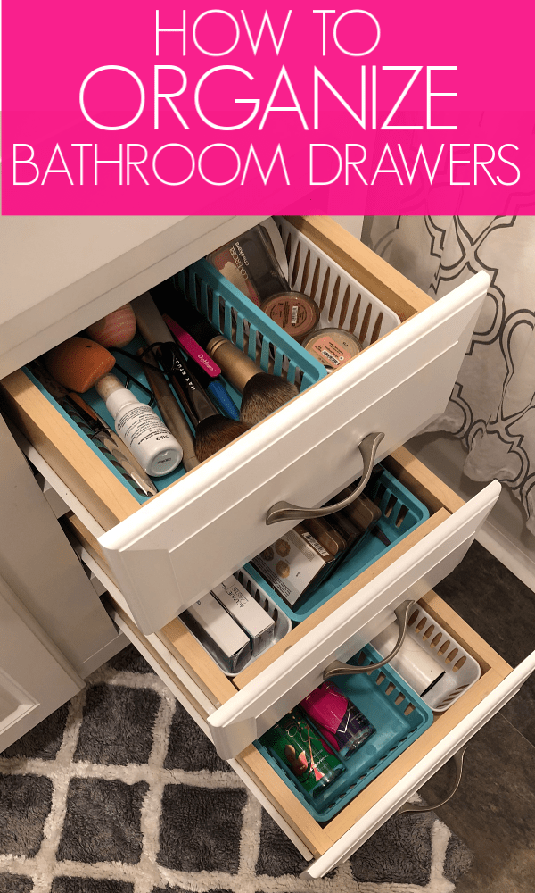 How to organize bathroom drawers