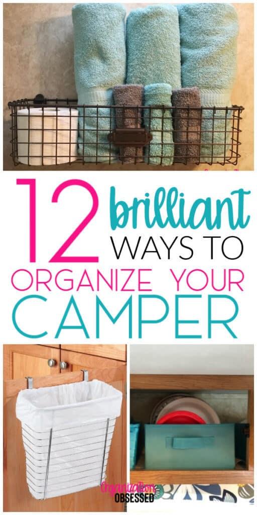 12 Brilliant Ways To Organize Your Camper