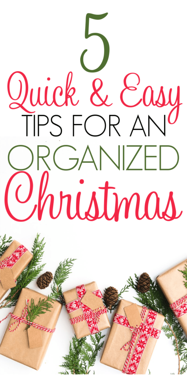 5 Tips For An Organized Christmas
