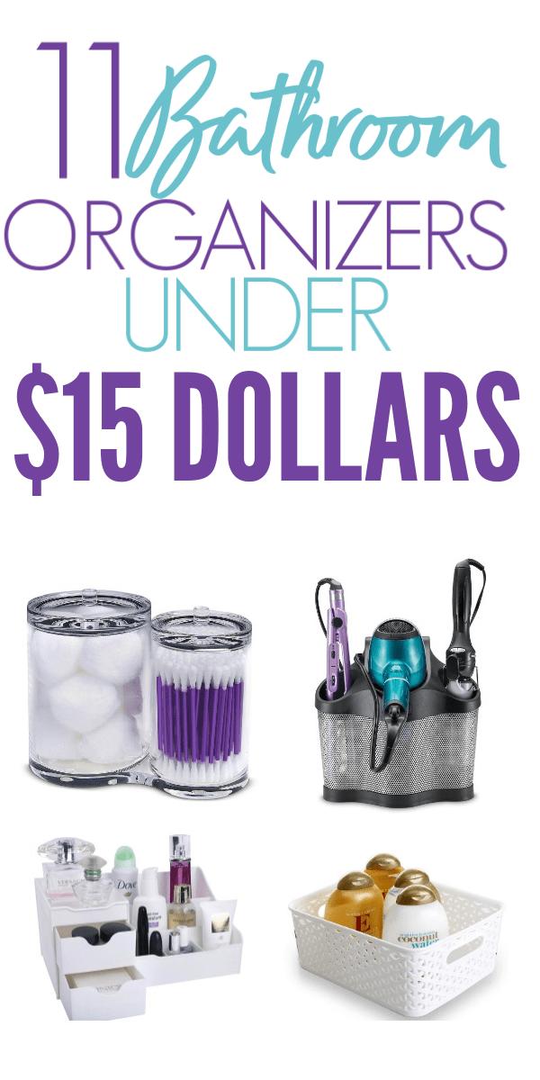 11 Bathroom Organizers For Less Than $15 Dollars