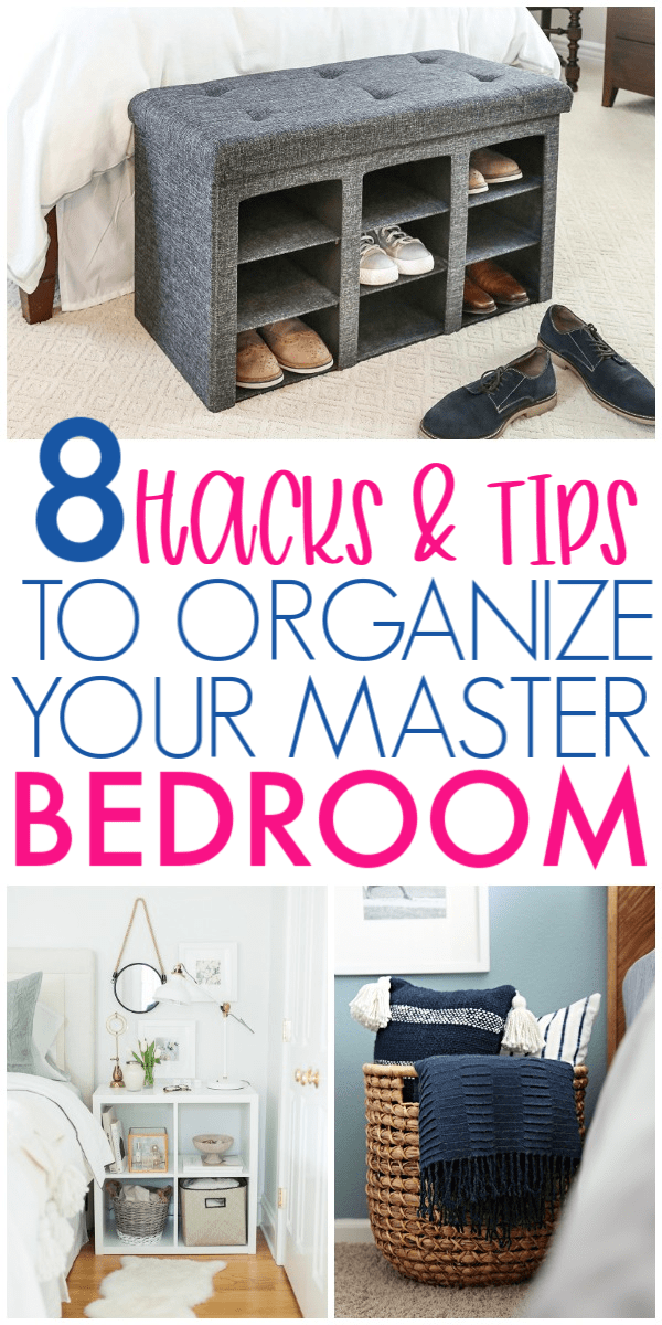 Hacks To Organize Your Master Bedroom