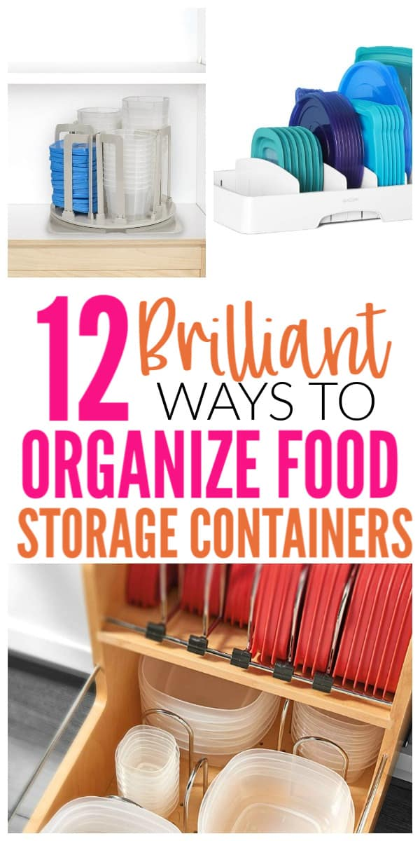 12 Ways To Organize Food Storage Containers Organization Obsessed